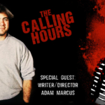 The Calling Hours 2.35: Interview With Adam Marcus