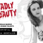 Deadly Beauty: Interview with Crystal Ariana Gonzales