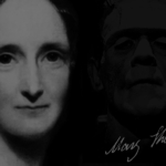 An Undying Legacy: Mary Shelley's Frankenstein