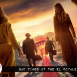 Fantastic Fest Review: Bad Times at the El Royale