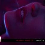 Horror Short: Cyanide Love (2017)