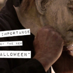"""The Importance of the New """"Halloween"""""""