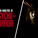 Psycho-Analysis of Psychological Horror