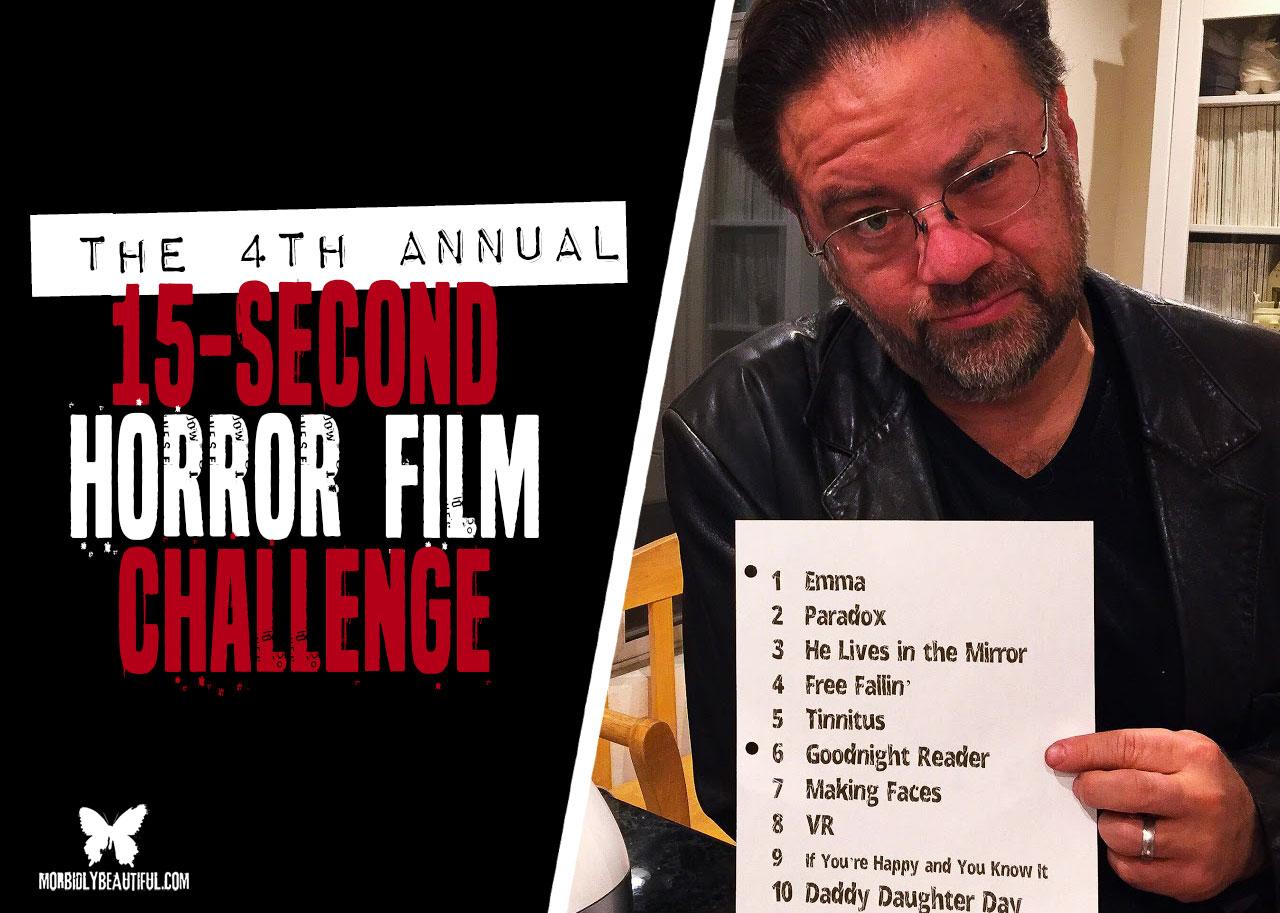 15 second horror film challenge