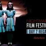 Nightmares Film Festival 2018: Day Two