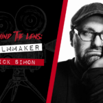 Behind the Lens: Interview With Director Nick Simon