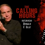 The Calling Hours 2.44: Interview With Donald F. Glut