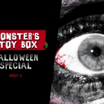 Monster's Toy Box: Halloween Special (Part 1)