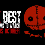 Top Ten Movies to Watch in October