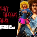 Bloody Sunday: Night of the Comet