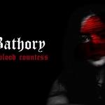 Countess Bathory: Fact, Fiction and Film