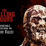 The Calling Hours 2.50: Fulci's Impact On Horror