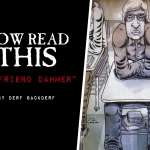 Now Read This: My Friend Dahmer