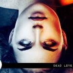 Reel Review: Dead Love (2018)