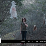 "Digital Dismemberment: ""Come, Said the Night"""