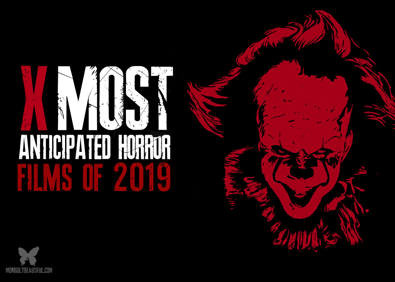 Anticipated Horror 2019