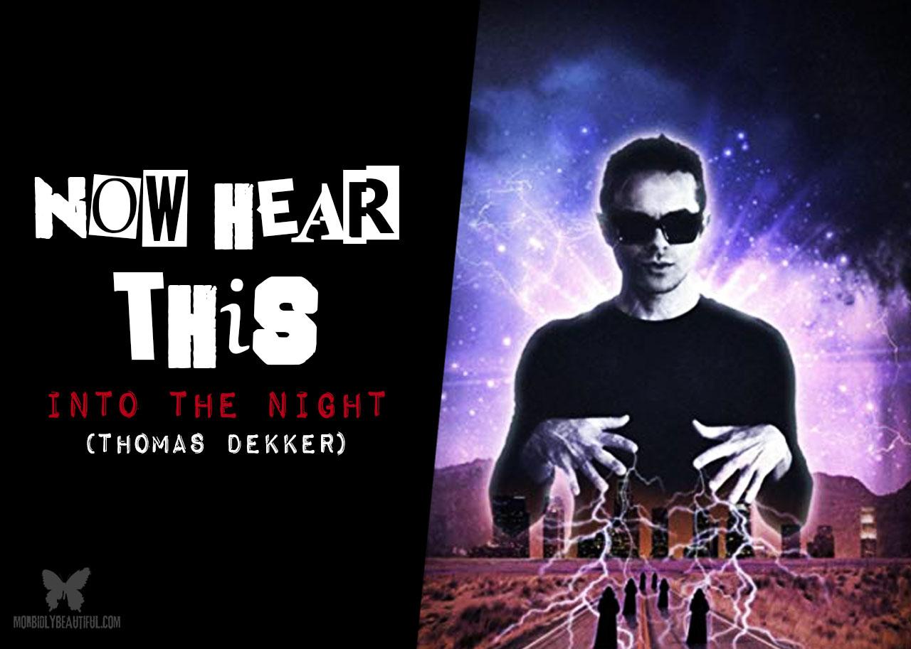 Thomas Dekker Into the Night
