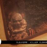 "Sneak Peek: ""CleaverS: Killer Clowns"" (2019)"
