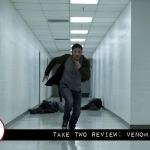Take Two Review: Venom (2018)