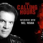 The Calling Hours 2.51: Cult Actor Mel Novak