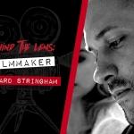 Behind the Lens: Richard Stringham (Close Calls)