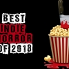 Best Indie Horror 2018