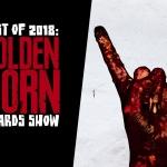 8th Annual Golden Horn Awards (Best of 2018)