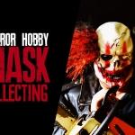 Horror Hobbies: Halloween Mask Collecting