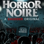 Horror Noire: The History of Black Horror (Shudder)