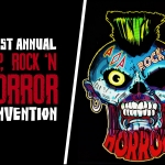 Pop, Rock 'N Horror Con Hoping to Make a Mark