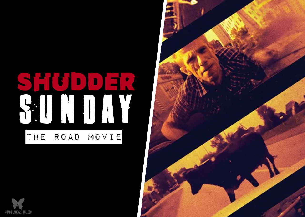 Shudder The Road Movie