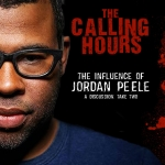"Calling Hours 2.56: ""Master of Horror"" Jordan Peele?"