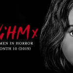 A Decade of Blood: Women in Horror Month 2019