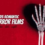 25 Romantic Horror Films for Date Night