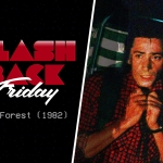 Flashback Friday: The Forest (1982)