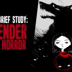 A (Very) Brief Study of Gender in Horror