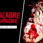Macabre Menagerie: Savageland (2015)