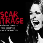 Women in Horror Who Deserved Oscar Nominations