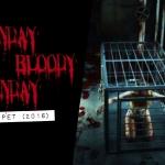 Sunday Bloody Sunday: Pet (2016)