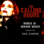 Calling Hours 2.61: WiHM With Liane Langford
