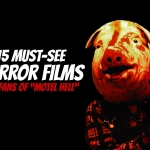 """15 Must-See Films for Fans of """"Motel Hell"""""""