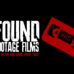 Best Found Footage and Faux Docs (Part 2)