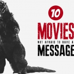 Thematic Thread: Top Ten Movies With a Message