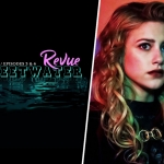 The Sweetwater Revue: Riverdale 3x3 & 3x4