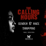 Calling Hours 2.64: Gender and Racial Swapping