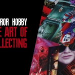 Horror Hobby: The Art of Collecting