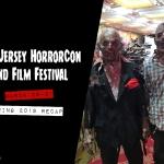 Con Coverage: NJ HorrorCon and Film Fest