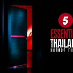 Foreign Horror: Five Best From Thailand