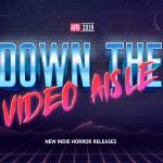 Down the Video Aisle: April 2019