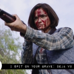 "Reel Review: ""I Spit on Your Grave: Deja Vu"""